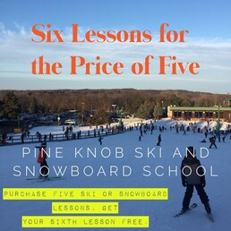 Picture of a sunset from the top of the Pine Knob hill with snow on the ground. Text indicates that guests may purchase six lessons for the price of five.